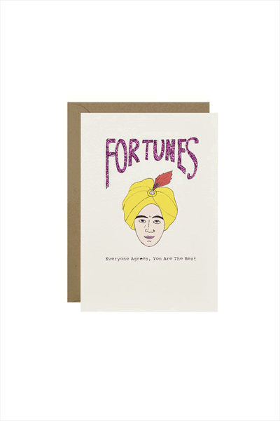 Fortunes Card - Everyone Agrees, You Are The Best