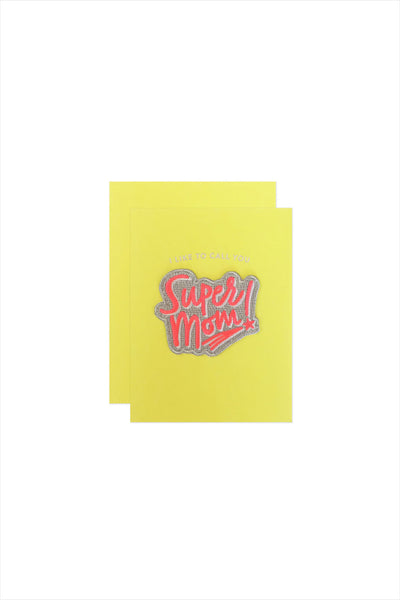 Super Mom Card With Patch