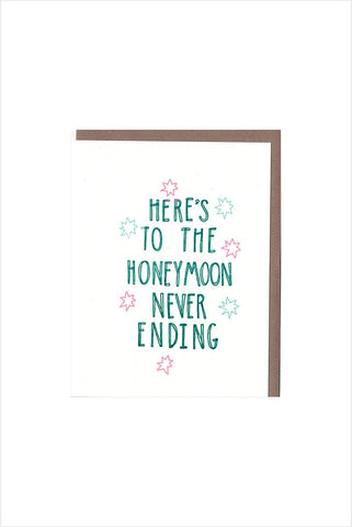 Honeymoon Never Ends Card