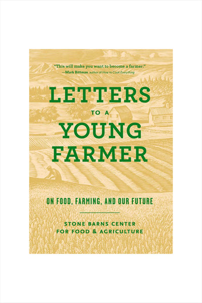 Letters To A Young Farmer