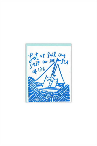 Sail Our Ship Love Card