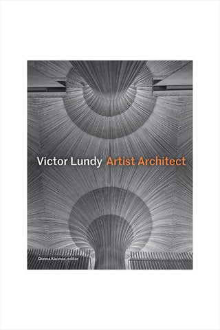 Victor Lundy Artist Architect
