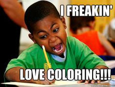 FREAKIN LOVE COLOURING!!