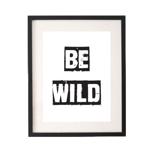 Be Wild Printable or Downloadable Wall Art Print-onesie-baby-Little Misfits-tattoo-sleeves-trendy-baby-clothes-for-boys-girls-toddler