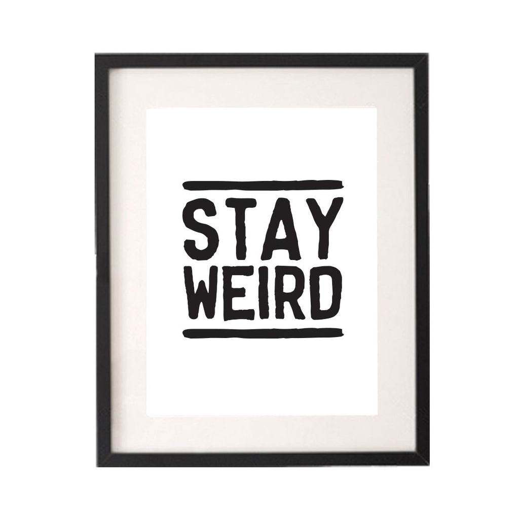 Stay Weird Printable or Downloadable Wall Art Print-onesie-baby-Little Misfits-tattoo-sleeves-trendy-baby-clothes-for-boys-girls-toddler