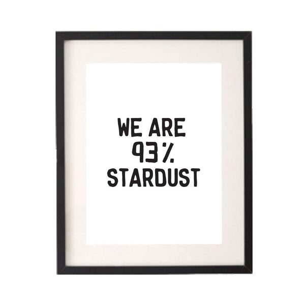 We Are 93% Stardust Printable or Downloadable Wall Art Print-onesie-baby-Little Misfits-tattoo-sleeves-trendy-baby-clothes-for-boys-girls-toddler