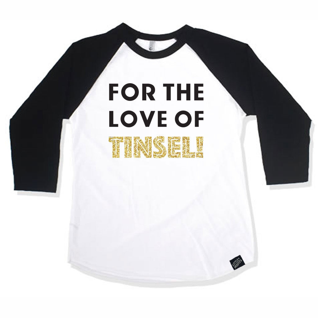 For The Love of Tinsel Adult (Unisex) Raglan - Baseball Shirt-onesie-baby-Little Misfits-tattoo-sleeves-trendy-baby-clothes-for-boys-girls-toddler