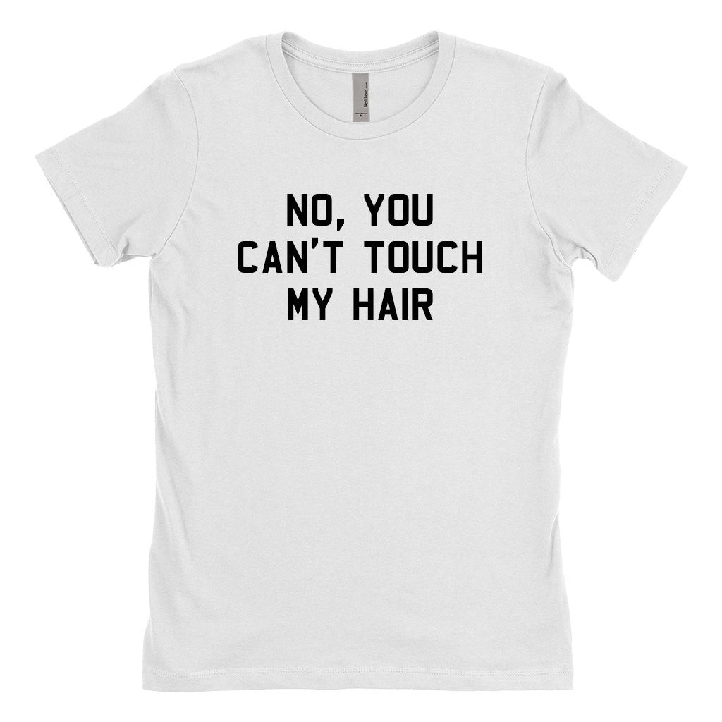 No You Can't Touch My Hair T-Shirt, Black Hair T-Shirt, Good Hair T-Shirt-onesie-baby-Misfit Culture-tattoo-sleeves-trendy-baby-clothes-for-boys-girls-toddler