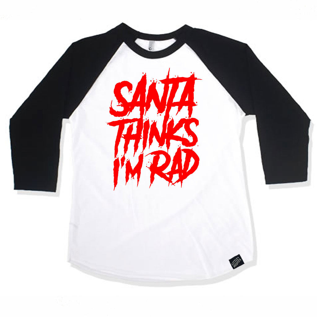 Santa Thinks I'm Rad Baby or Kid Raglan-onesie-baby-Little Misfits-tattoo-sleeves-trendy-baby-clothes-for-boys-girls-toddler