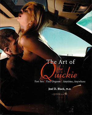 THE ART OF THE QUICKIE