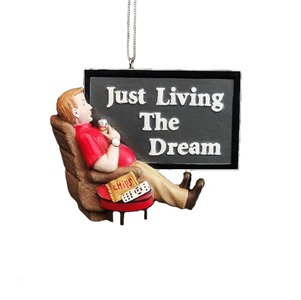 """Just Living The Dream"" Christmas Ornament"