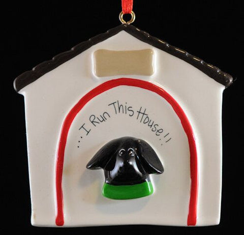 """I Run This House"" Doghouse Christmas Ornament"