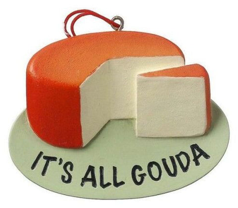 It's All Gouda Christmas Ornament