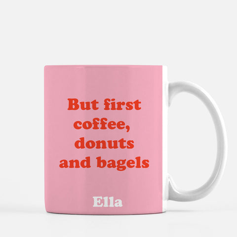 Coffee , donuts and bagels perosnalized mug
