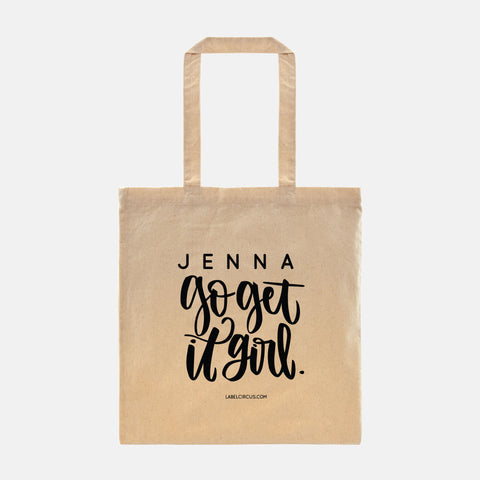 Go Get it Girl Tote Bag