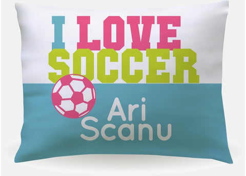 I Love Soccer Personalized Pillow case for girls