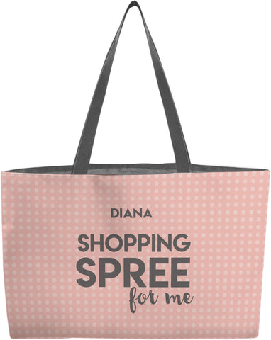 Shopping Spree for Me Weekender Tote