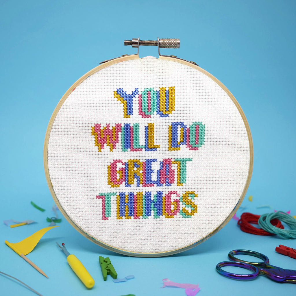 'YOU WILL DO GREAT THINGS' CROSS STITCH KIT