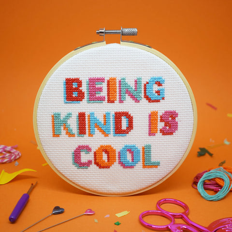 'BEING KIND IS COOL' CROSS STITCH KIT