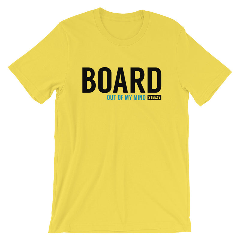 Board out of my Mind Unisex Tee - STEEZY