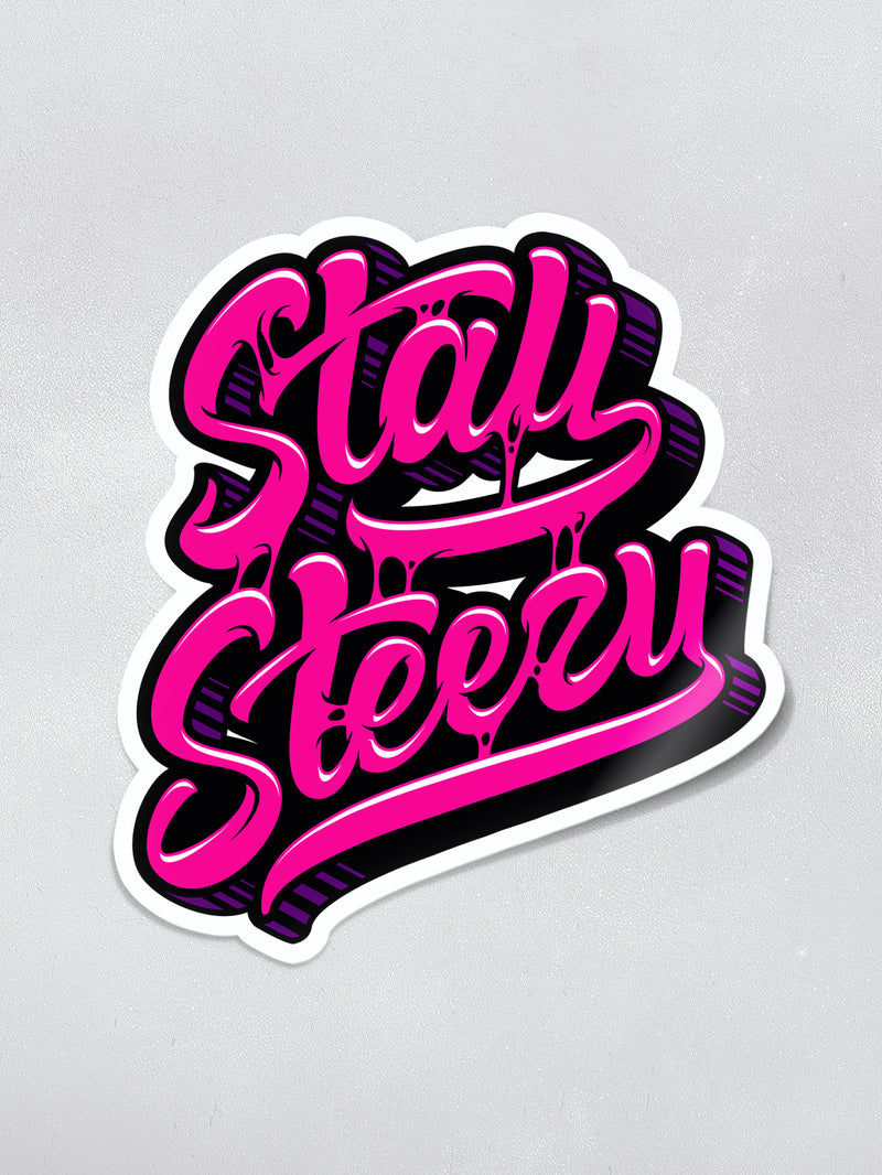 Stay Steezy Sticker - STEEZY