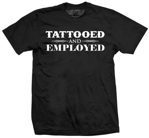 Steadfast Brand Mens Tattooed and Employed T Shirt Black