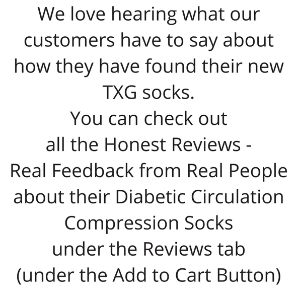 WE love hearing what our customers have to say about their new TXG diabetic compression socks