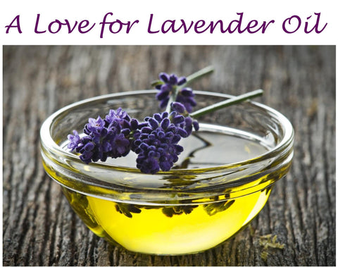 A Love for Lavender Oil