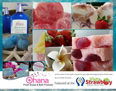 Come see all of the colors of the ocean in good-for-you bath & body products at the Vista Strawberry Festival
