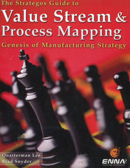Strategos Guide to Value Stream & Process Mapping    Traditional Print Edition