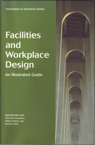 Facilities & Workplace Design: An Illustrated Guide