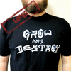 Grow and Destroy - T-shirt