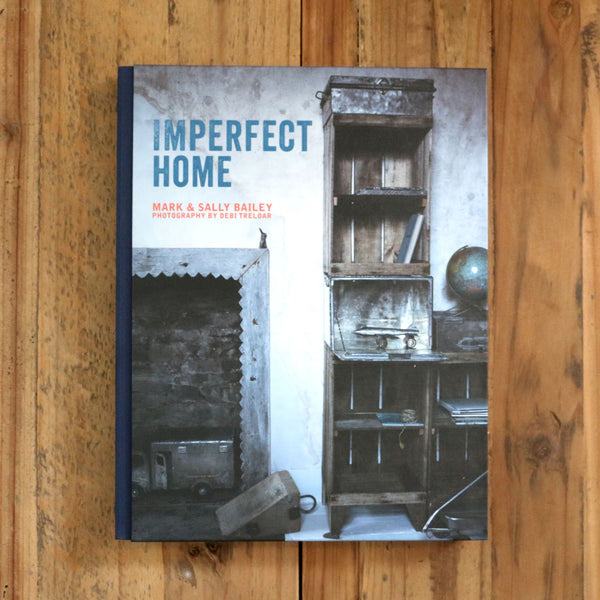 Imperfect Home - Mark Bailey