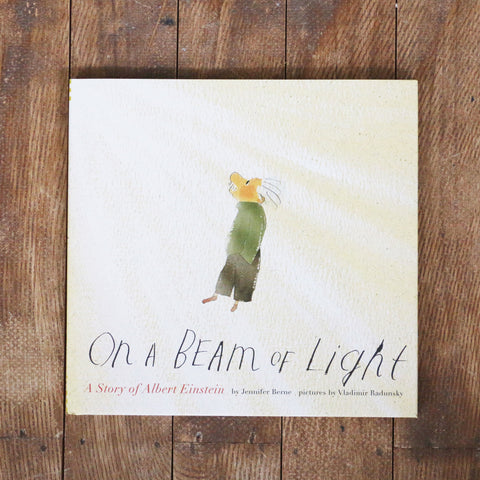 On a Beam Of Light: A story of Albert Einstein - Jennifer Berne