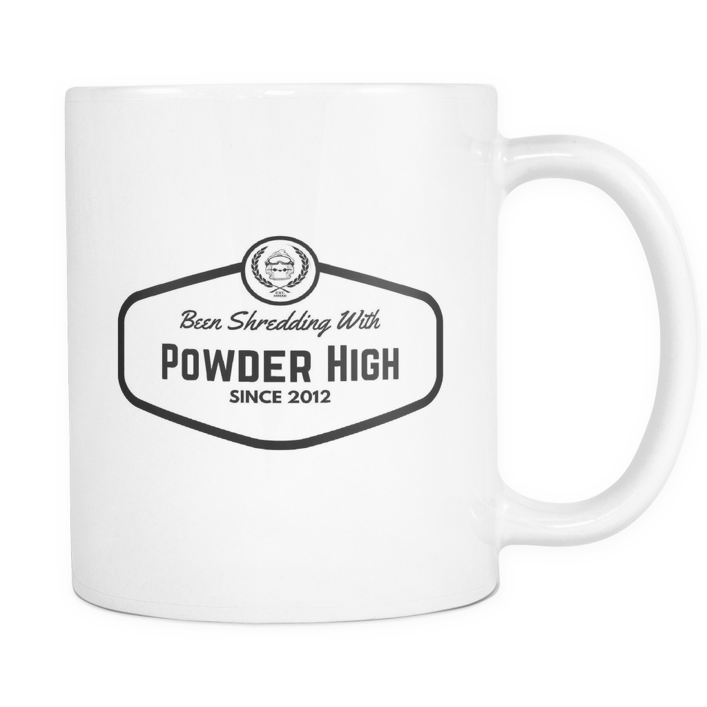 Been Shredding With Powder High White Coffee Mug