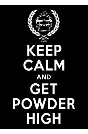 Stickers - Keep Calm and Get Powder High (click for more colors)