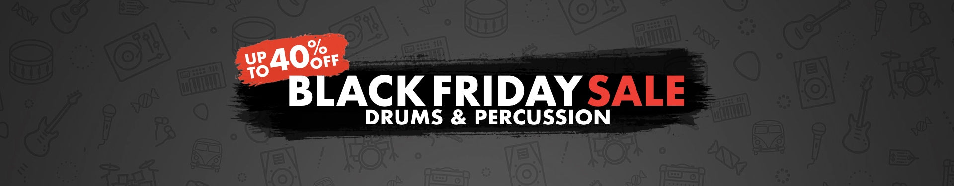Black Friday Drums & Percussion