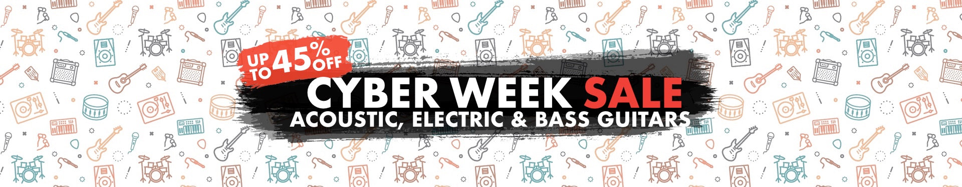 Cyber Week Acoustic, Electric & Bass Guitars