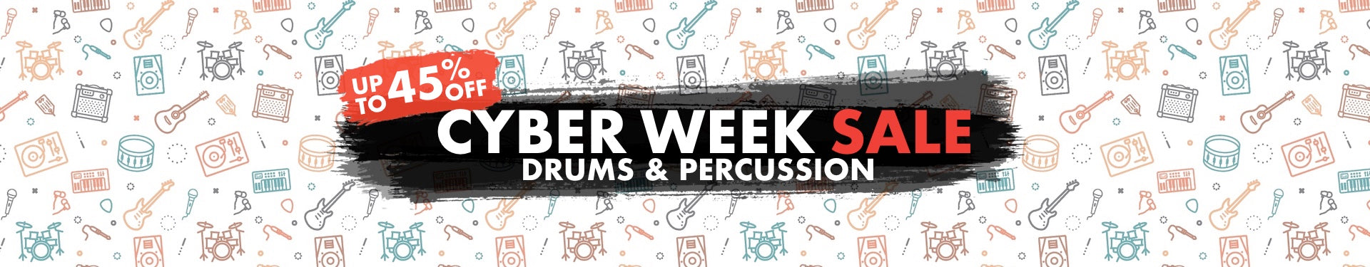 Cyber Week Drums & Percussion
