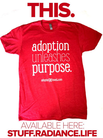 """ADOPTION UNLEASHES PURPOSE"" T-shirt"