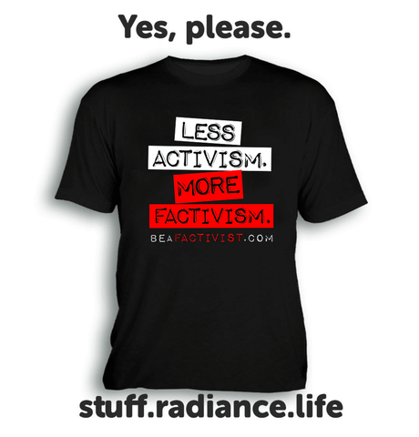 """BE A FACTIVIST"" T-shirt"