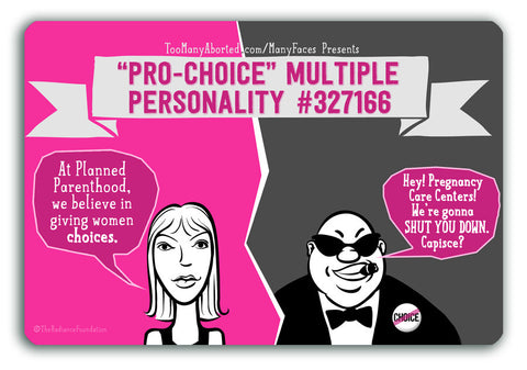 """MULTIPLE PERSONALITY DISORDER - Anti-Choice"" 4in x 6in Postcards"