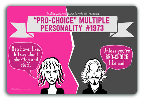 """MULTIPLE PERSONALITY DISORDER - BroChoice"" 4in x 6in Postcards"
