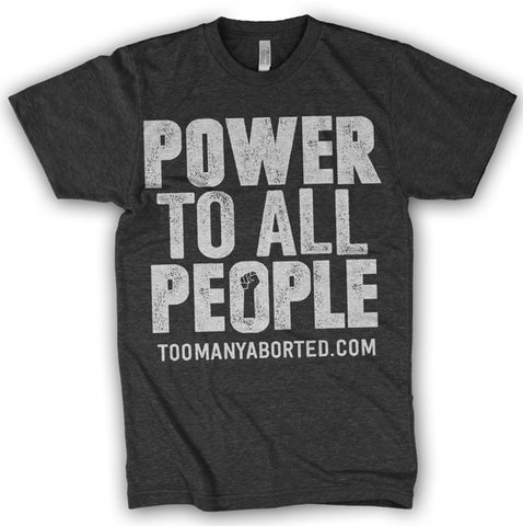 """POWER TO ALL PEOPLE"" T-shirt"