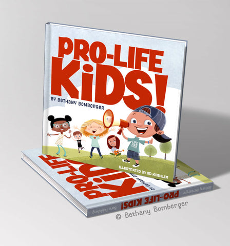 """PRO-LIFE KIDS!"" book (DOMESTIC BULK ORDERS)"