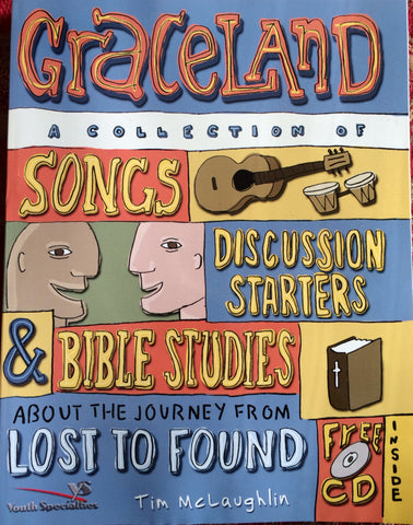 Graceland, Bible Study Guide
