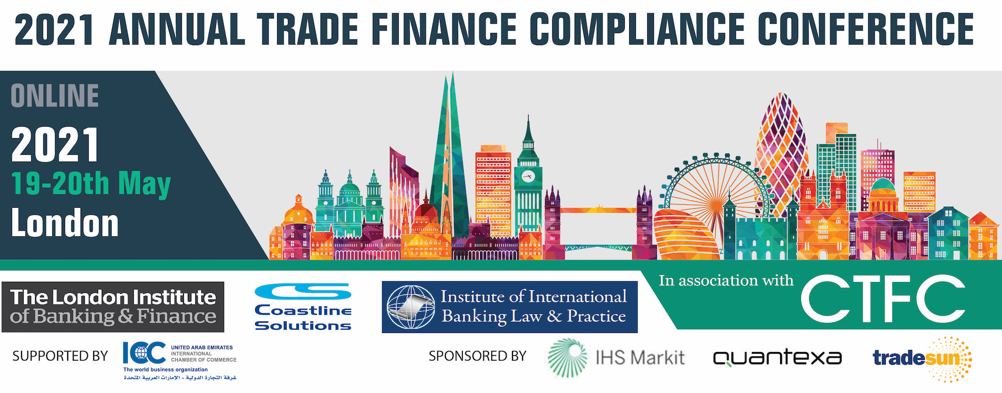 2021 Annual Trade Finance Compliance Conference | London Online | 19-20 May | 7 CPDs