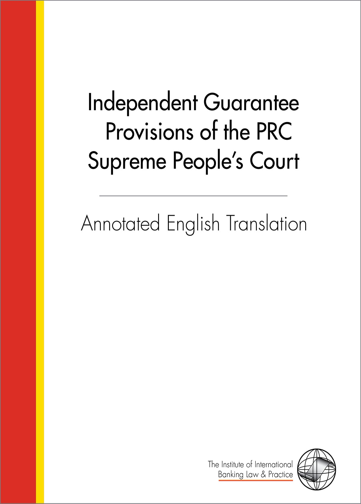 Annotated English Translation of the PRC Guarantee Provisions