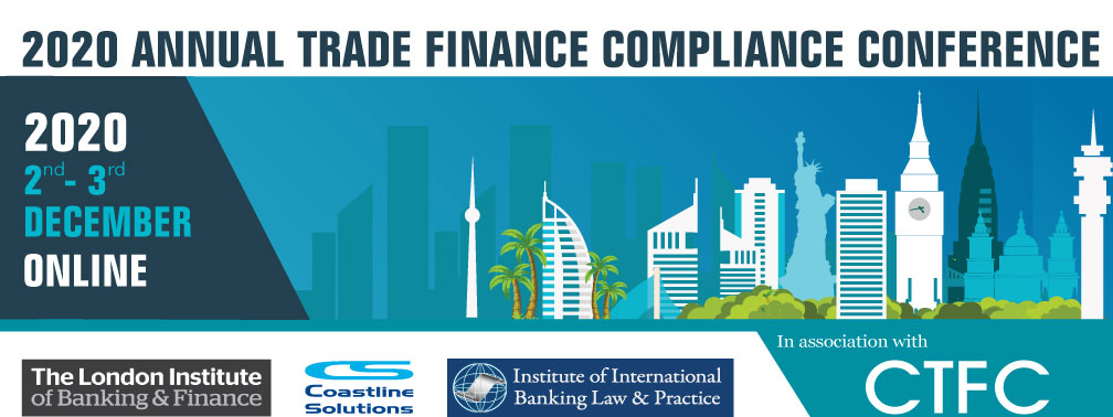 2020 Annual Trade Finance & Compliance Conference | Americas & Europe | 7 CPDs