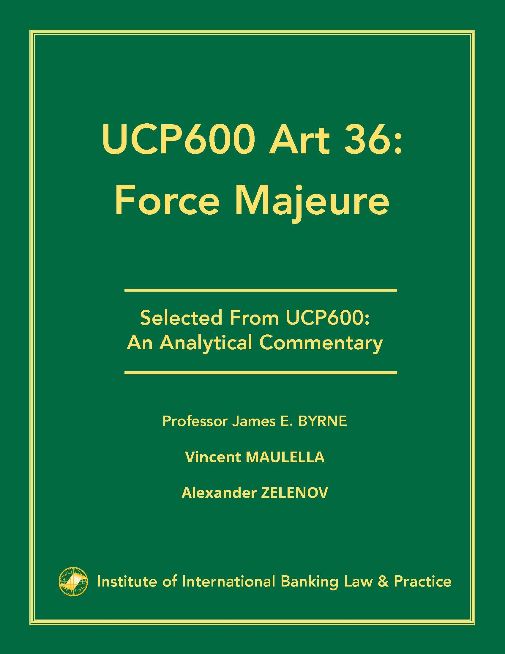 Force Majeure: Understanding UCP600 Article 36
